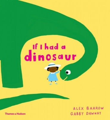 If I Had a Dinosaur (Paperback Book)